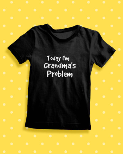 Itty Bitty Today Im Nanny's problem T Shirt